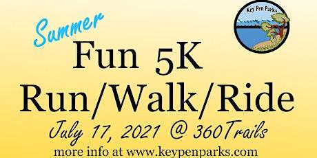 Summer Fun 5K Walk, Run, Ride. tickets