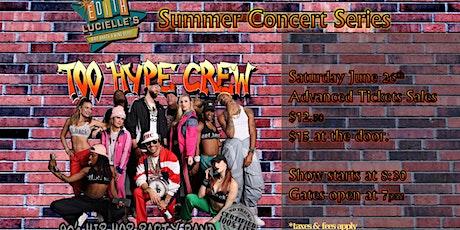 Too Hype Crew tickets