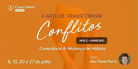 Curso Online - A Arte de Transformar Conflitos em Oportunidades II bilhetes