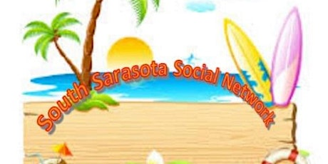 South Sarasota Social Networking Group Monthly Social tickets