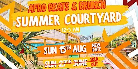 Afrobeats n Brunch Summer Courtyard ☀️ tickets