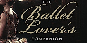 Book launch: The Ballet Lover's Companion by Zoë...