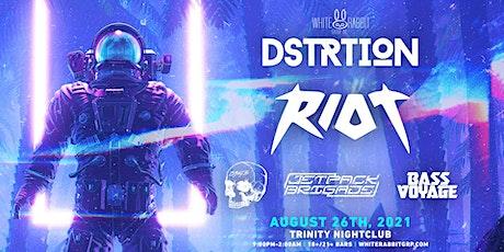 DSTRTION w/ RIOT tickets