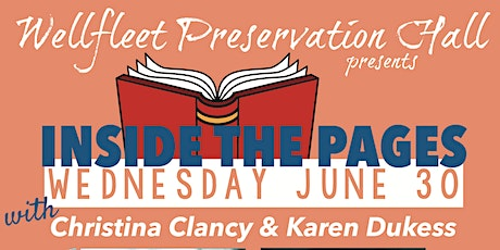 Inside the Pages w/ Christina Clancy & Karen Dukess tickets