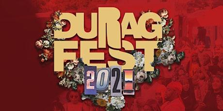 Durag Fest 2021 tickets