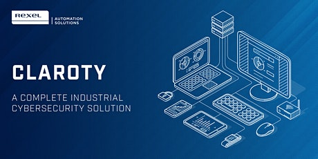 Claroty: The Industrial Cybersecurity Platform tickets