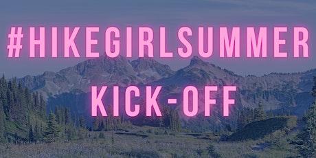 #HikeGirlSummer  tickets