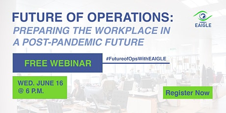 Future of Operations: Preparing the Workplace in a Post-Pandemic Future tickets