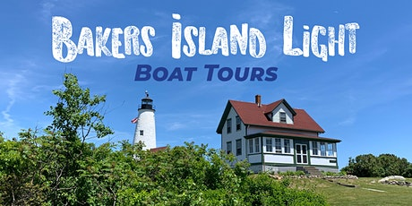 2021 Boat Tour to Bakers Island Lighthouse tickets