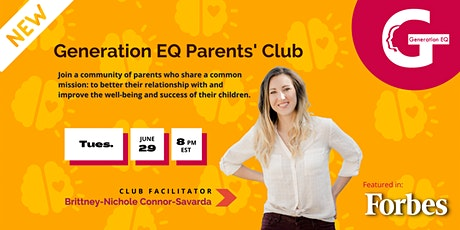 Generation EQ Parents Club: Parenting with Emotional Intelligence tickets
