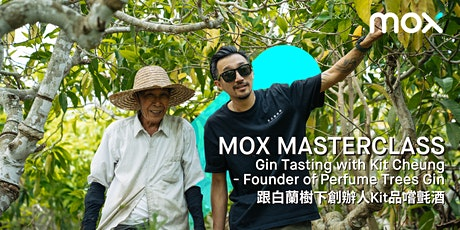 Mox Masterclass: Gin Tasting with Kit Cheung tickets