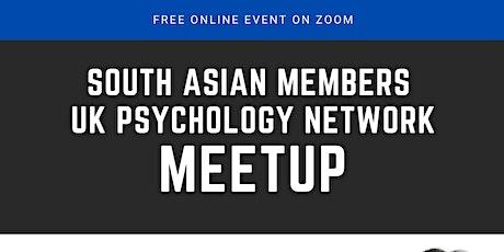 South Asian members  UK  Psychology Network Meet Up (Meeting 4) tickets