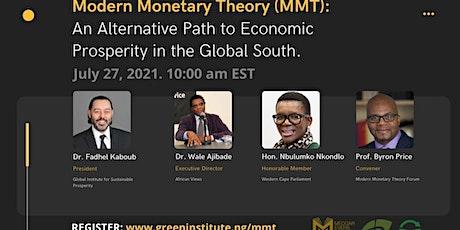Modern Monetary Theory (MMT):  An Alternative Path to Economic Prosperity tickets
