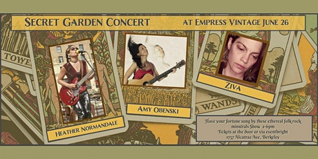Heather Normandale, Amy Obenski and Ziva at The Secret Garden Berkeley tickets