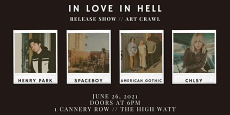 In Love In Hell: Release Show and Art Crawl tickets