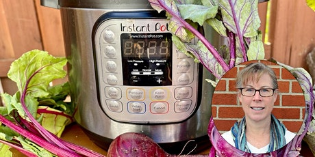 Virtual Class - Local Produce in the Instant Pot tickets