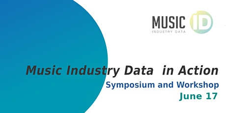 Music Industry Data in Action: A Symposium and Workshop tickets