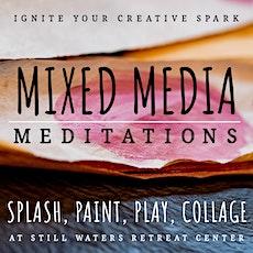 Mixed Media Meditations tickets