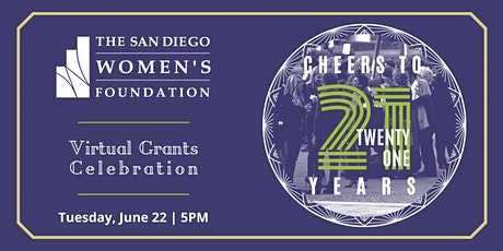 SDWF Virtual Grants Celebration: Cheers to 21 Years! tickets