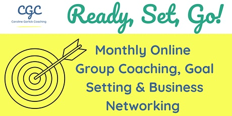 Ready, Set, Go! Online Goal Setting and Business Networking tickets