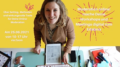 Moderation online: Workshops und Meetings digital zum Erlebnis machen Tickets