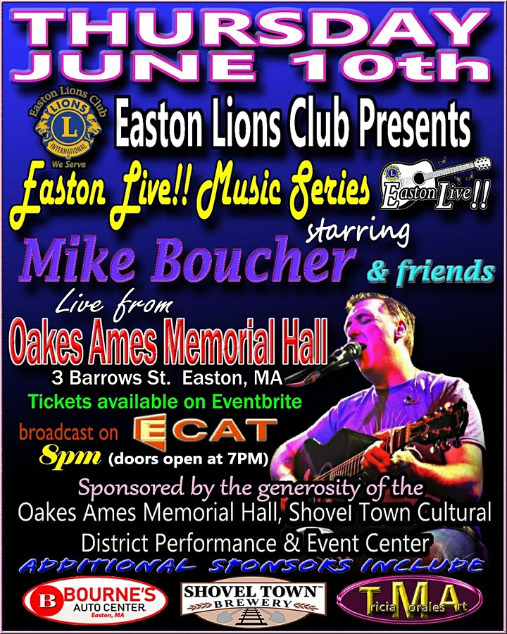 Easton Live!! Starring Mike Boucher & Friends live at Oakes Ames Mem. Hall image