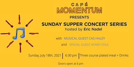 Sunday Supper Concert Series with Cas Haley tickets