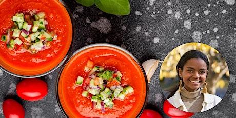 Virtual Class - Budget Cooking: Summery Gazpacho tickets