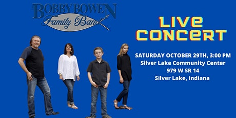 Bobby Bowen Family Concert In Silver Lake Indiana tickets