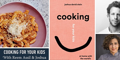 Cooking for Kids with Reem Assil & Joshua David Stein tickets