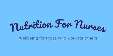 Nutrition for Nurses Introduction tickets