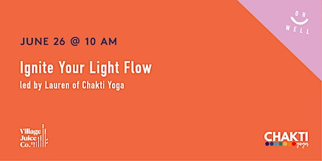 OH Well Event: Ignite Your Light Yoga Flow tickets