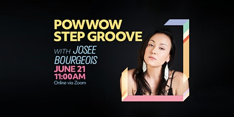 Powwow Step Groove tickets