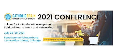2021 CatholicBrain Catechetical Institute Conference tickets