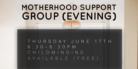 Motherhood Support Group (Evening edition) tickets