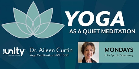 Yoga as a Quiet Meditation In Person at First Unity St. Petersburg, FL tickets