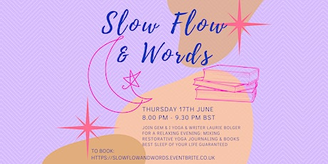 Slow Flow Yoga & Words - Gentle Yoga with Storytelling & Creative Writing tickets