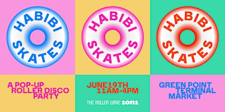 Habibi Skates (The Roller Wave x 1on1) tickets