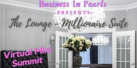 The Lounge - Millionaire Suite tickets