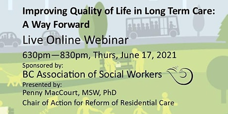 Improving Quality of Life in Long Term Care – A Way Forward tickets