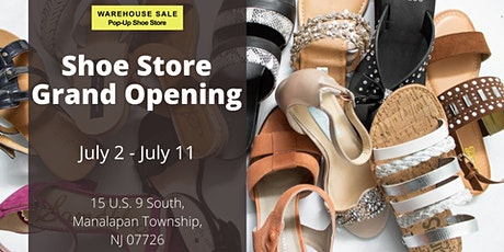 Warehouse Sale Pop-Up Shoe Store Grand Opening! Manalapan Township, NJ tickets