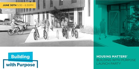 Housing Matters' Building with Purpose Launch Party tickets