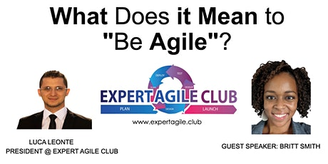 What does it mean to be Agile? tickets