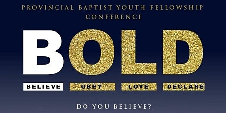 Provincial Baptist Youth Fellowship Annual BYF Conference tickets
