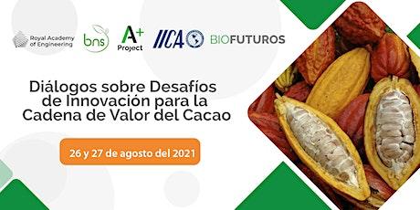 Diálogos sobre Desafíos  de Innovación para la  Cadena de Valor del Cacao entradas
