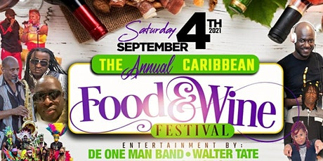 CARIBBEAN FOOD AND WINE FESTIVAL (TWO DAY EVENT) tickets