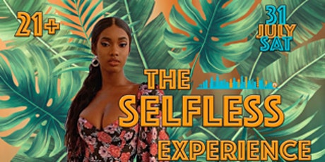 The Selfless Experience tickets