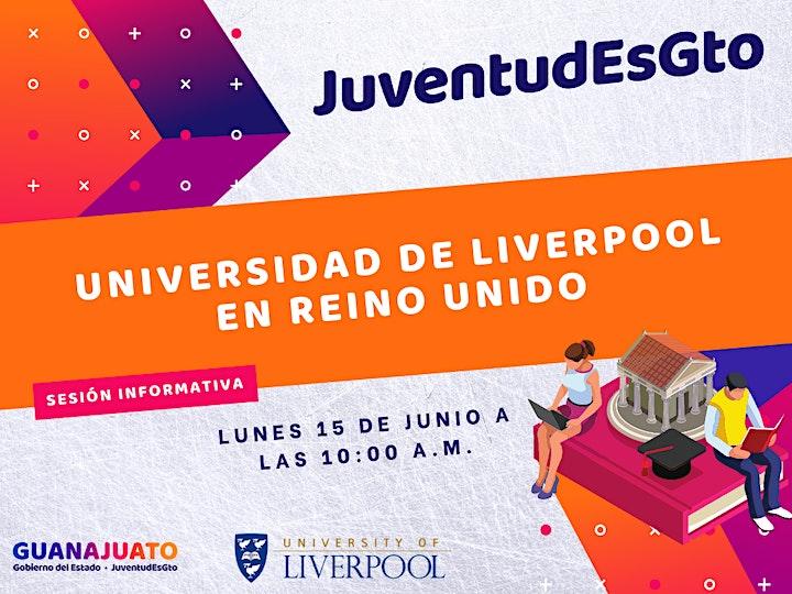 Imagen de Sesión informativa JuventudEsGto -Liverpool University