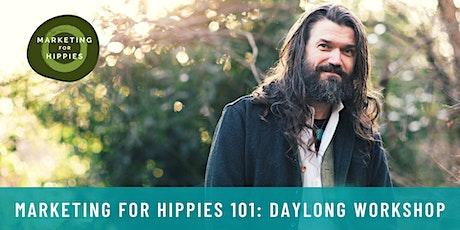 Marketing for Hippies 101 Daylong Online Workshop tickets