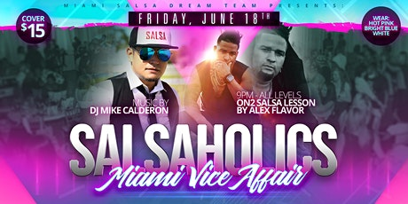 Salsaholics: Miami Vice Affair! tickets